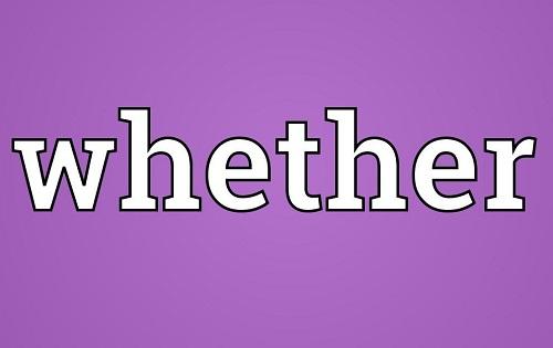 Whether là gì?